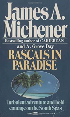 Rascals in Paradise: Turbulent Adventures and Bold Courage on the South Seas 9780449214596
