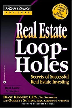 Real Estate Loopholes: Secrets of Successful Real Estate Investing 9780446691352