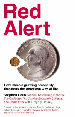 Red Alert: How China's Growing Prosperity Threatens the American Way of Life 9780446576246