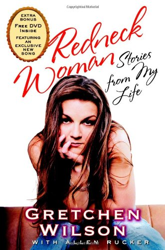 Redneck Woman: Stories from My Life [With DVD Featuring an Exclusive New Song] 9780446580014