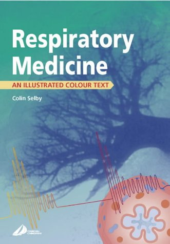Respiratory Medicine: An Illustrated Colour Text 9780443059490