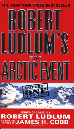 Robert Ludlum's the Arctic Event 9780446618779