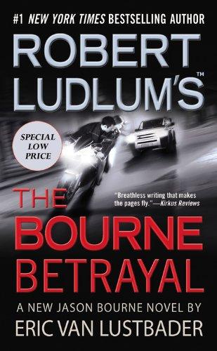 Robert Ludlum's the Bourne Betrayal 9780446581394