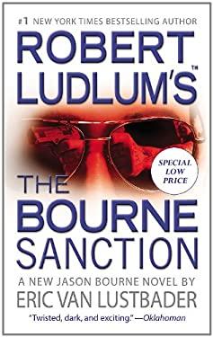 Robert Ludlum's the Bourne Sanction 9780446539906