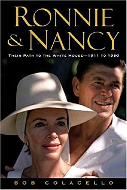 Ronnie & Nancy: Their Path to the White House-1911 to 1980 9780446577137
