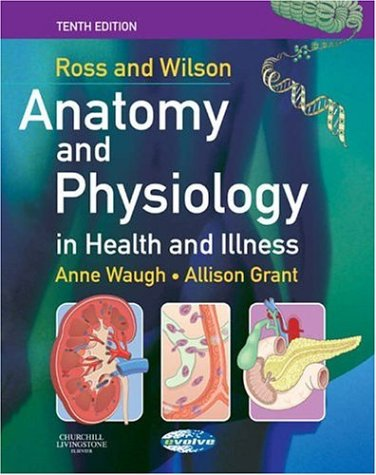 Ross and Wilson Anatomy and Physiology in Health and Illness 9780443101014