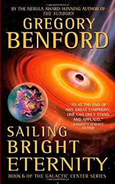 Sailing Bright Eternity 9780446611527