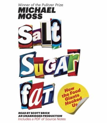 Salt Sugar Fat: How the Food Giants Hooked Us 9780449808696