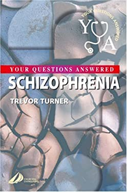 Schizophrenia: Your Questions Answered 9780443073472
