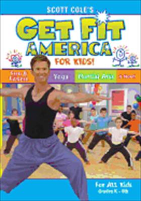 Scott Cole: Get Fit America for Kids