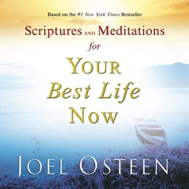Scriptures and Meditations for Your Best Life Now 9780446580656