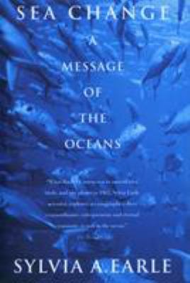 Sea Change: A Message of the Oceans 9780449910658