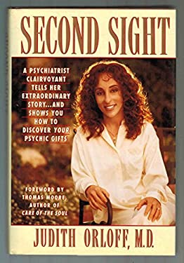 Second Sight: The Personal Story of a Psychiatrist Clairvoyant 9780446518420
