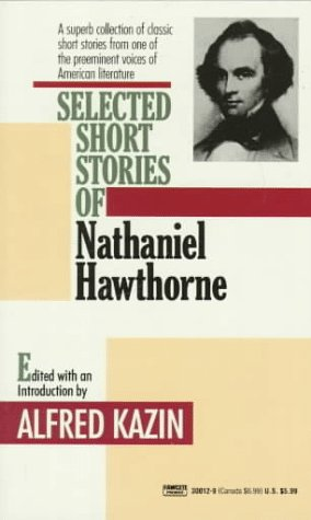 Selected Short Stories of Nathaniel Hawthorne 9780449300121
