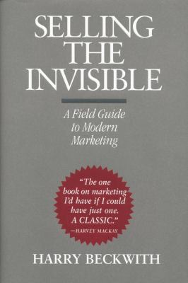 Selling the Invisible: A Field Guide to Modern Marketing 9780446520942