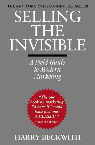 Selling the Invisible: A Field Guide to Modern Marketing 9780446672313