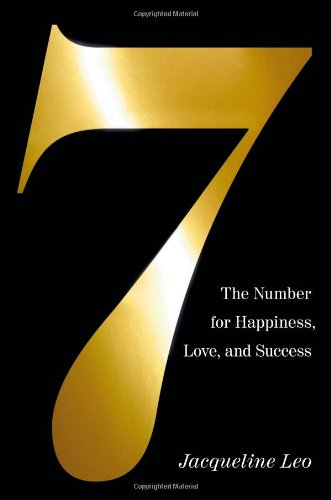 Seven: The Number for Happiness, Love, and Success 9780446542692