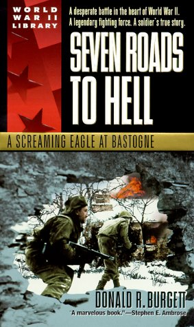 Seven Roads to Hell: A Screaming Eagle at Bastogne 9780440236276