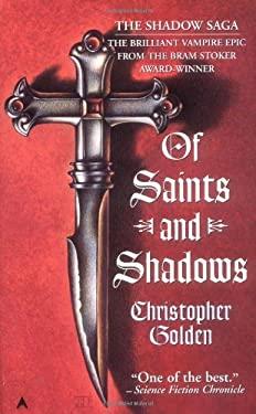 Shadow Saga #1 Saints Shadows 9780441005703