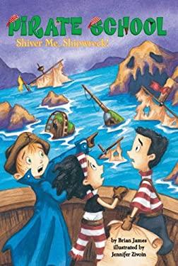 Shiver Me, Shipwreck! 9780448448886