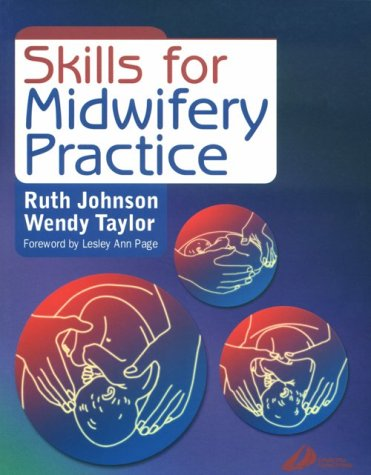 Skills in Midwifery Practice 9780443062438