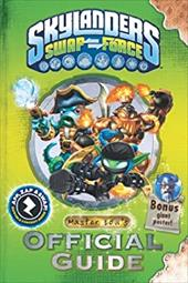 Skylanders SWAP Force: Master Eon's Official Guide (Skylanders Universe) 22190953