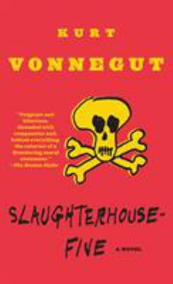 Slaughterhouse-Five: Or the Children's Crusade, a Duty-Dance with Death 9780440180296