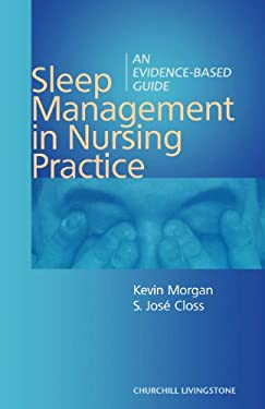 Sleep Management in Nursing Practice: An Evidence-Based Guide 9780443057014