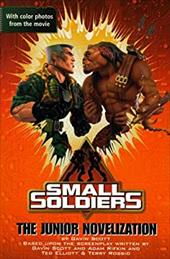 Small Soldiers: The Junior Novelization 1444448