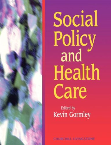 Social Policy and Health Care 9780443057472