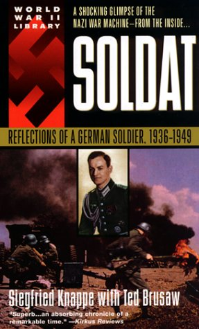 Soldat: Reflections of a German Soldier, 1936-1949 9780440215264