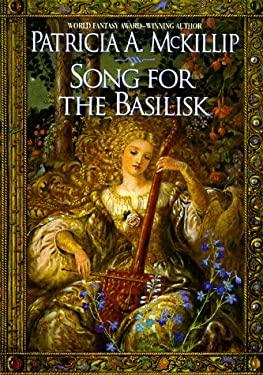 Song for the Basilisk 9780441004478