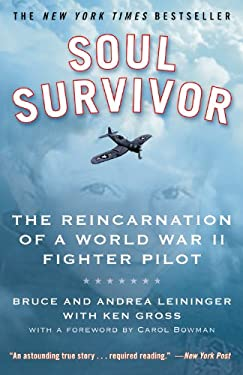 Soul Survivor: The Reincarnation of a World War II Fighter Pilot 9780446509343