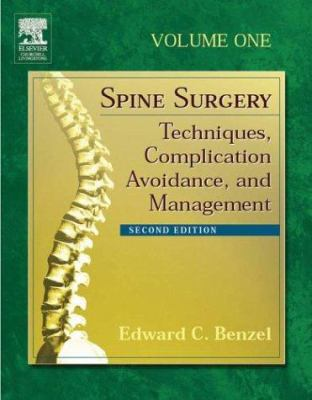 Spine Surgery: Techniques, Complication Avoidance, and Management, 2-Volume Set 9780443066160