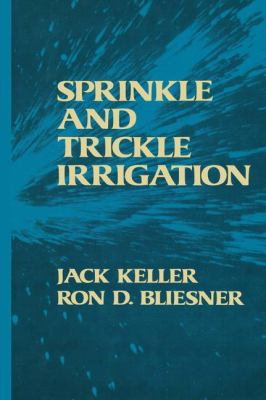 Sprinkle and Trickle Irrigation 9780442246457
