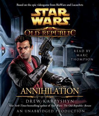 Annihilation: Star Wars (the Old Republic) 9780449808382