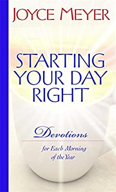 Starting Your Day Right: Devotions for Each Morning of the Year 9780446532655