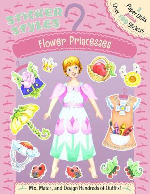 Sticker Styles: Flower Princesses 9780448421698