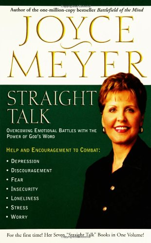 Straight Talk: Overcoming Emotional Battles with the Power of God's Word 9780446578004