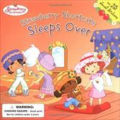 Strawberry Shortcake Sleeps Over: Strawberry Shortcake 1445610