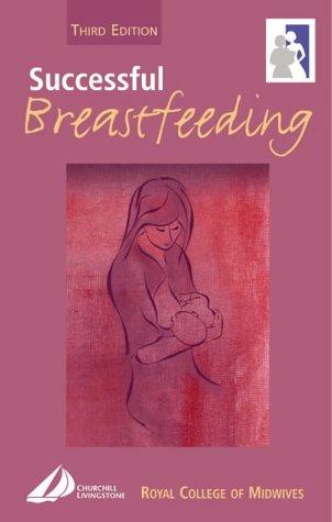 Successful Breastfeeding 9780443059674