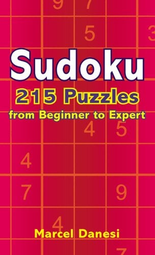 Sudoku: 215 Puzzles from Beginner to Expert 9780446618649