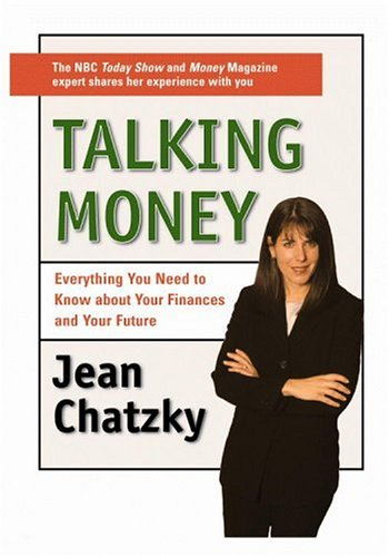 Talking Money: Everything You Need to Know about Your Finances and Your Future 9780446525701