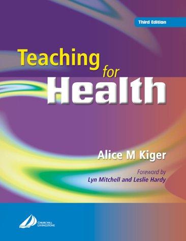 Teaching for Health 3e 9780443072987