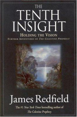 Tenth Insight: Holding the Vision 9780446519083