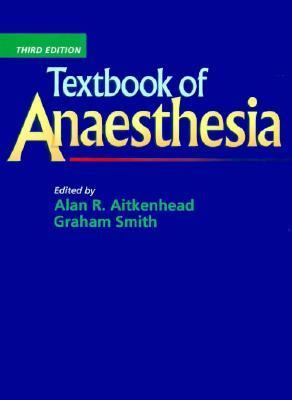 Textbook of Anaesthesia 9780443050565