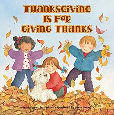 Thanksgiving Is for Giving Thanks 9780448422862