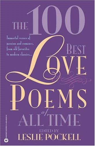 The 100 Best Love Poems of All Time 9780446690225