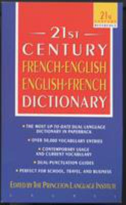 The 21st Century French-English English-French Dictionary 9780440220886