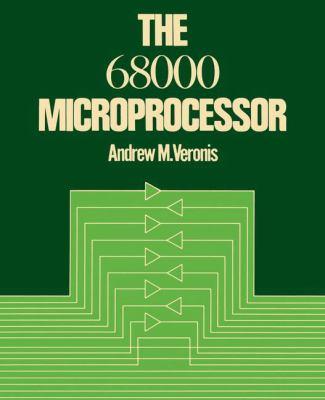 The 68000 Microprocessor 9780442288426